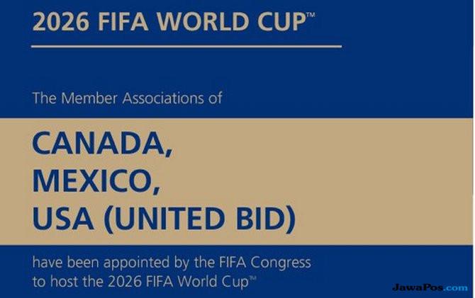 Didukung Indonesia, Trio Amerika Utara Sah Gelar Piala Dunia 2026