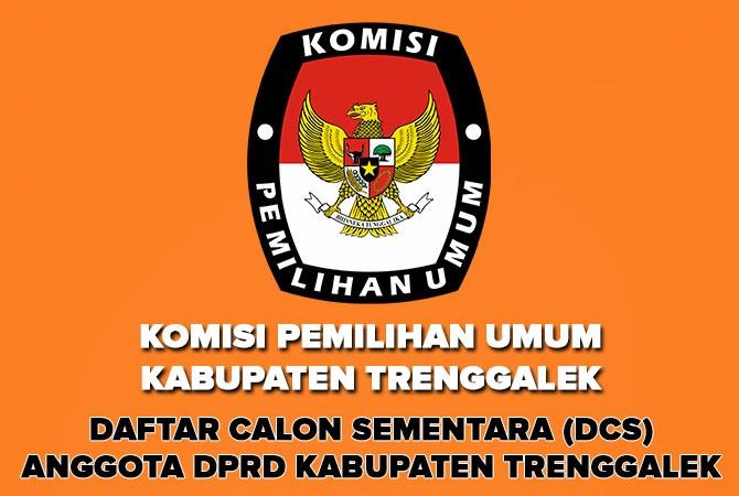 Pengumuman DCS Anggota DPRD Kabupaten Trenggalek Pileg 2019