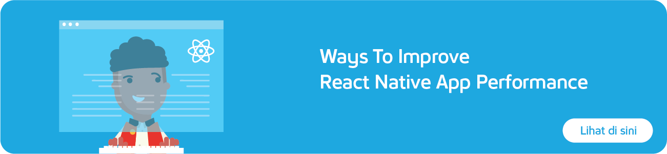 WAYS TO IMPROVE REACT NATIVE APP PERFORMANCE