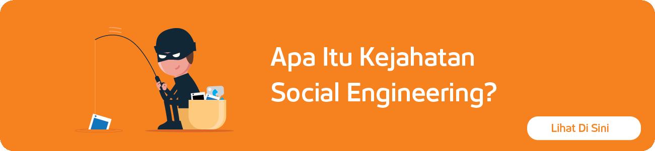 Apa Itu Kejahatan Social Engineering?