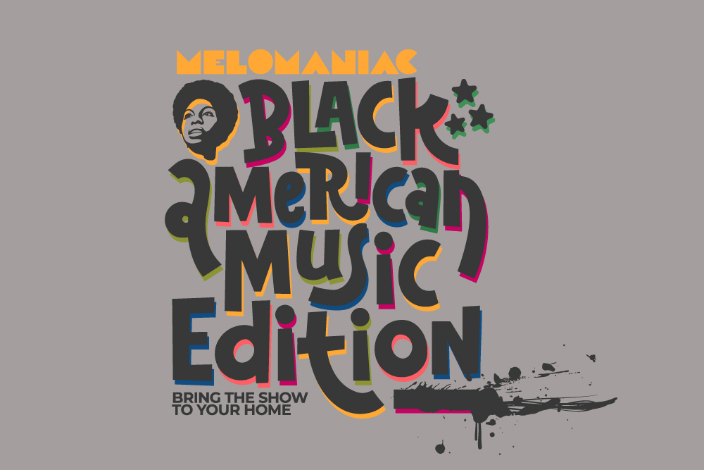 Melomaniac - Black American Music Edition