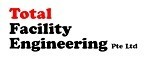 Total Facility Engineering Pte Ltd