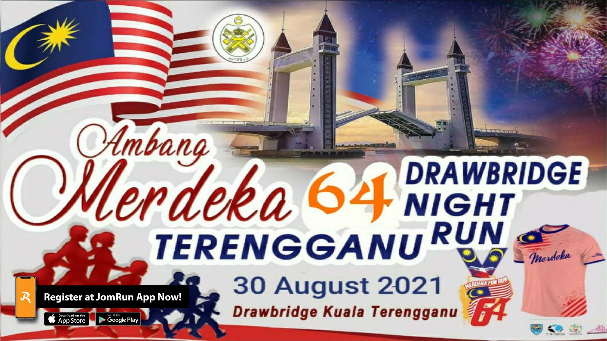 Ambang Merdeka Drawbridge Terengganu Night Run 2021