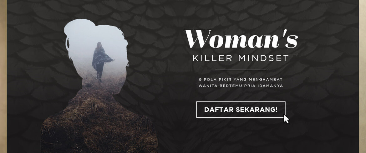 Daftar Tutorial Woman's Killer Mindset