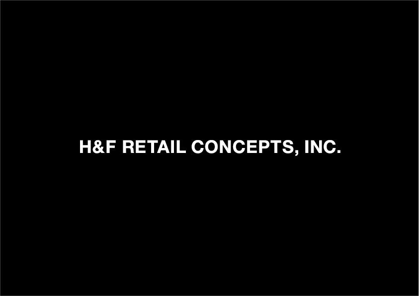 H&F Retail Concepts, Inc.