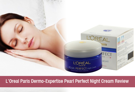 L'Oreal Paris Dermo-Expertise Pearl Perfect Night Cream Review