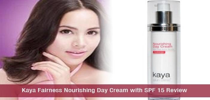Kaya Fairness Nourishing Day Cream with SPF 15 Review