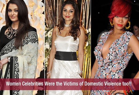 Women Celebrities Were the Victims of Domestic Violence too!!