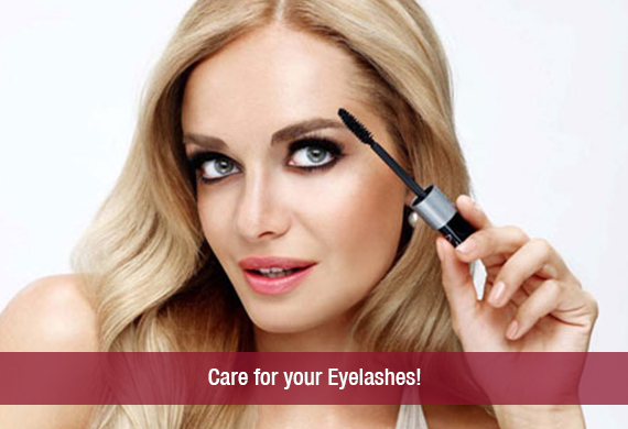Care for your Eyelashes!