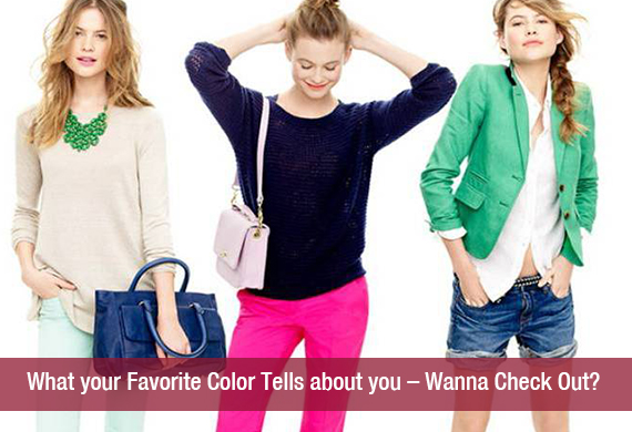 What your Favorite Color Tells about you – Wanna Check Out?