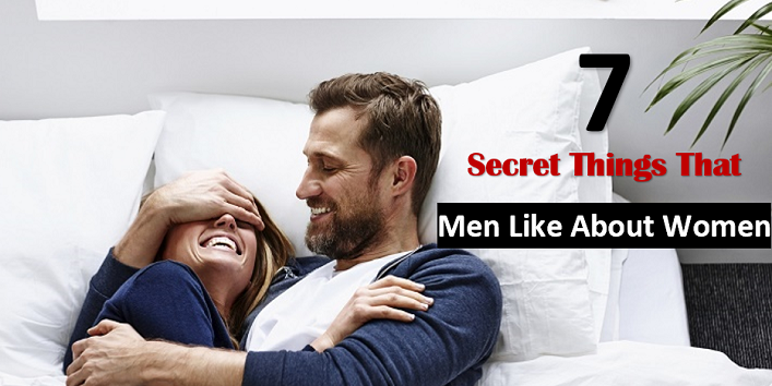 7-Secret-Things-That-Men-Like-About-Women