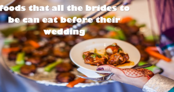 5-Foods-That-Every-Bride-To-Be-Can-Eat-Before-Her-Wedding