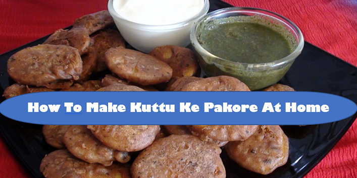 How-To-Make-Kuttu-Ke-Pakore-At-Home-cover