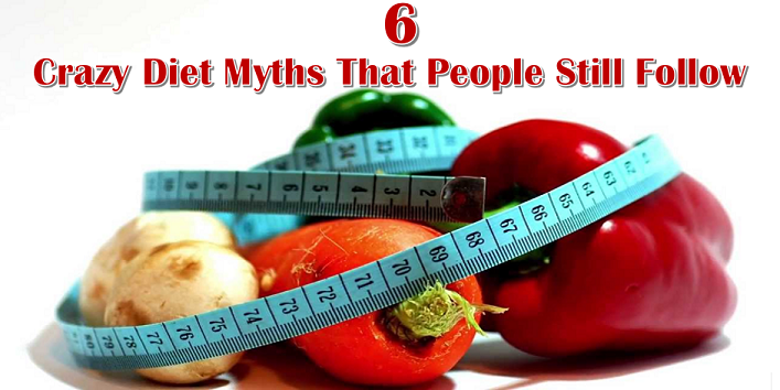 6-Crazy-Diet-Myths-That-People-Still-Follow-cover