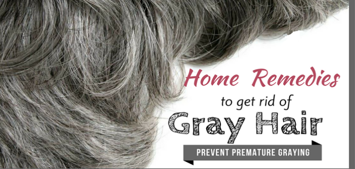Effective Home Remedies to Prevent Premature Greying of Hair ...