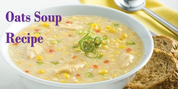 Oats Soup Recipe