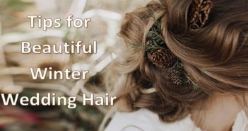 Tips for Beautiful Winter Wedding Hair