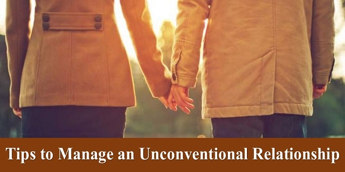 Tips to Manage an Unconventional Relationship