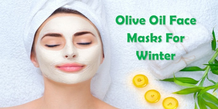Olive Oil Face Masks