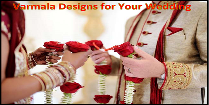 Varmala Designs for Your Wedding