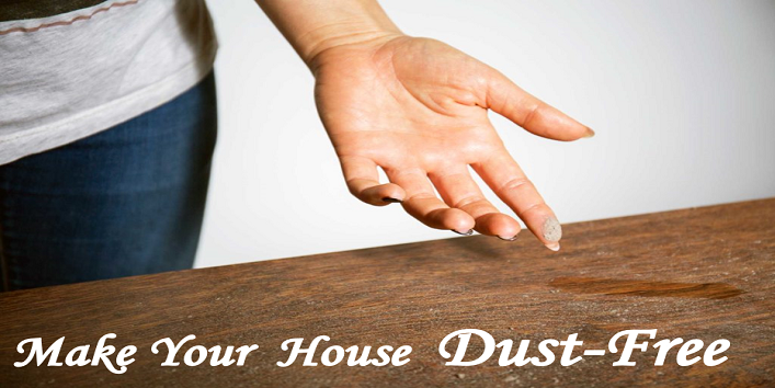 Make Your House Dust-Free