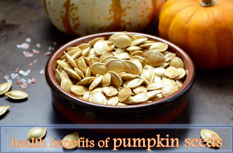 Health Benefits of Pumpkin Seeds
