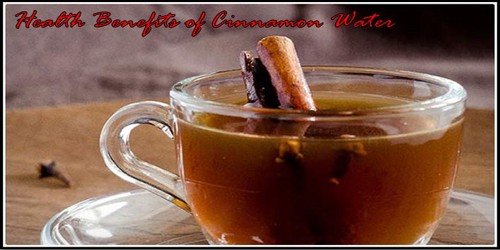Health Benefits of Cinnamon Water