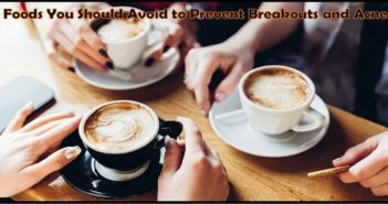 Prevent Breakouts and Acne