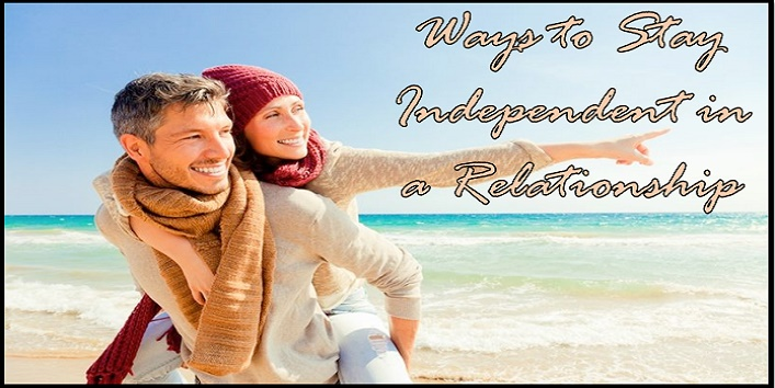 Ways to Stay Independent in a Relationship