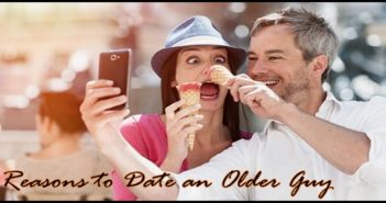 Reasons to Date an Older Guy