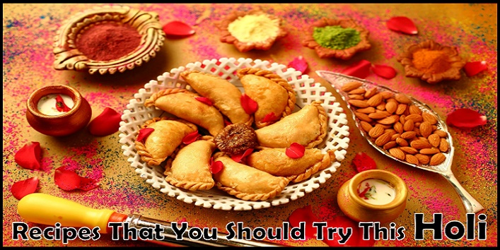 Recipes That You Should Try This Holi
