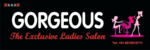 Gorgeous the exclusive ladies salon