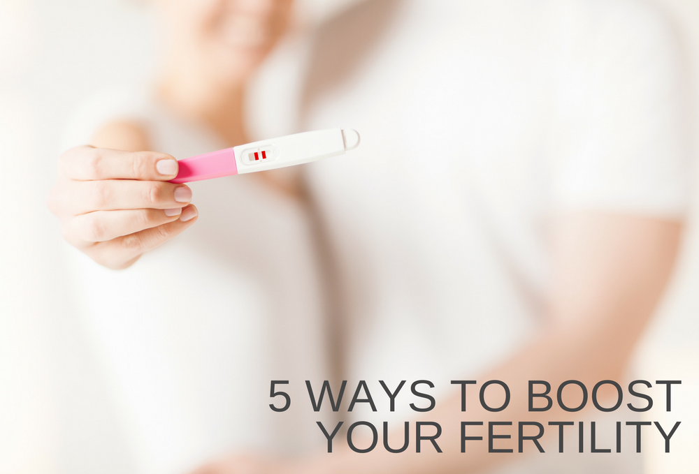 5 Ways to Boost your Fertility