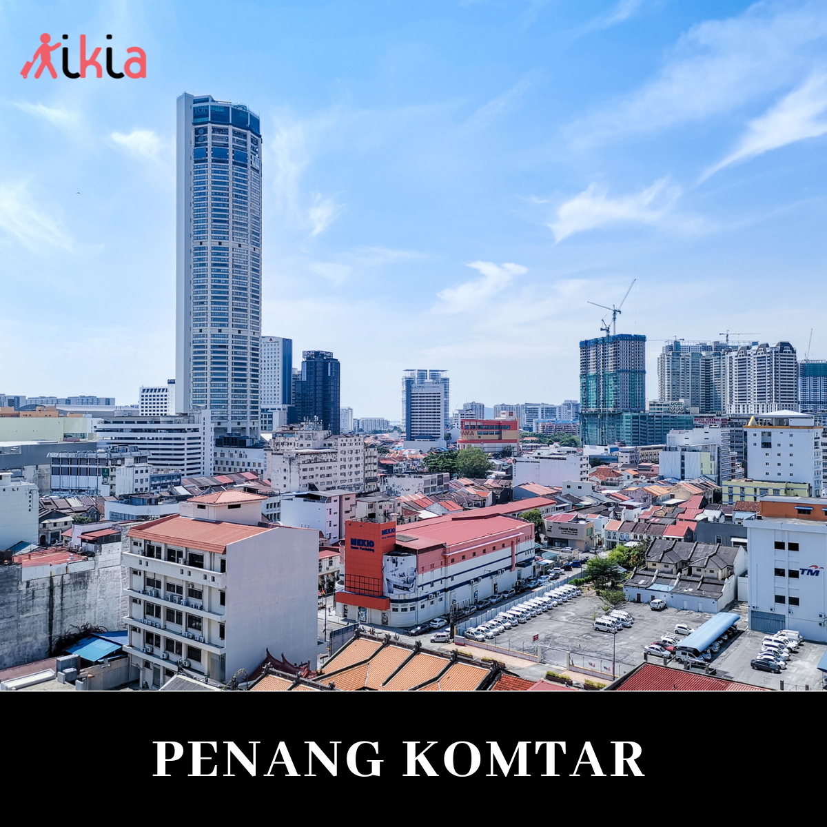 Penang travel komtar