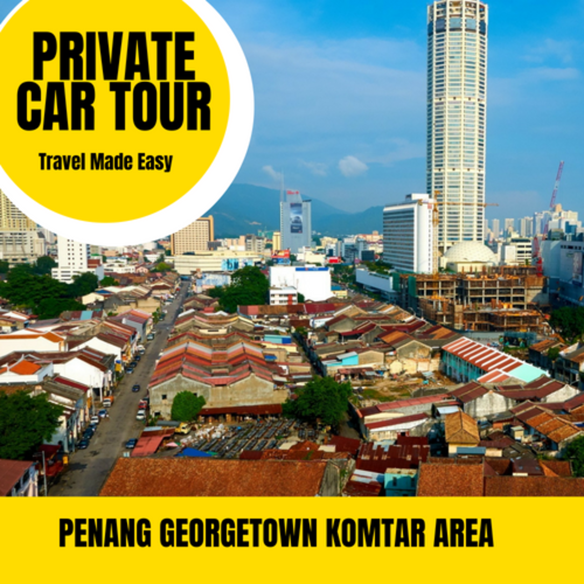Penang private tour