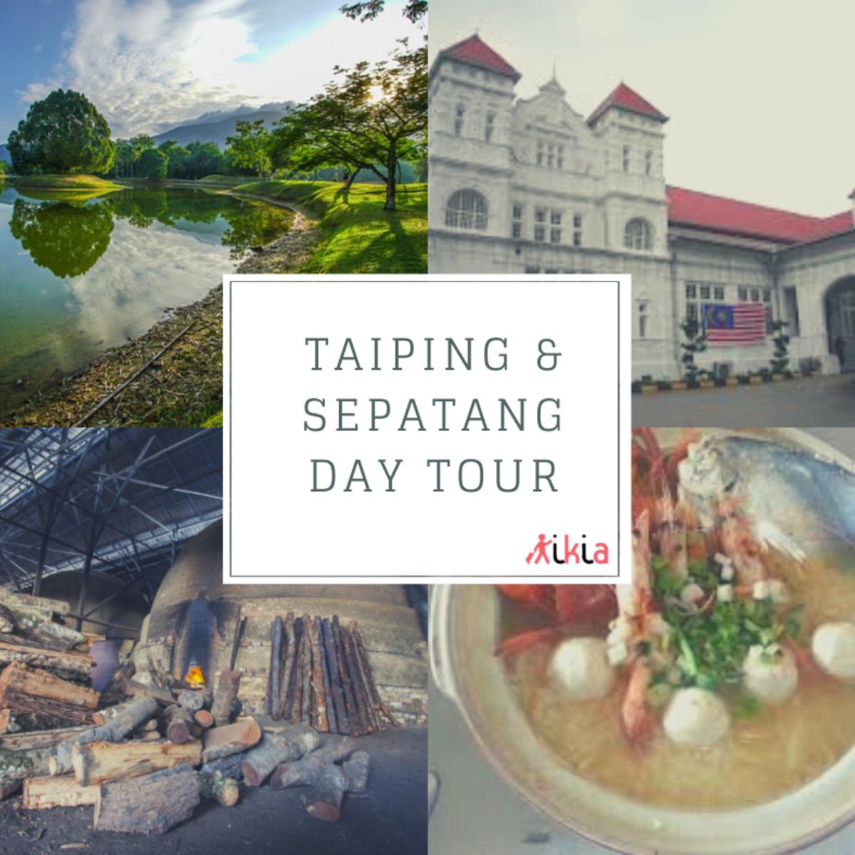 Taiping day tour kikia