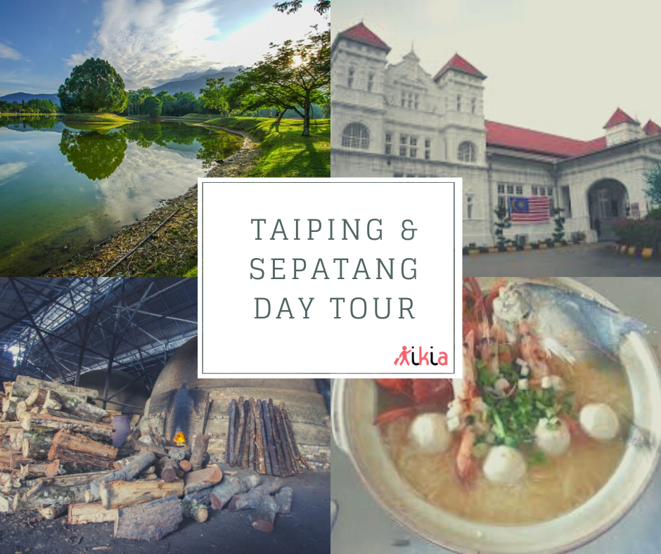 Taiping day tour kikia