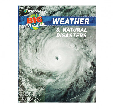 "Discovery Big Awesome ""Weather & Natural Disasters"""