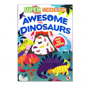 Super Sticker Fun Awesome Dinosaurs