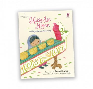 Kaisa-isa Niyan, A Maguindanaon Folk Song (Music Book)