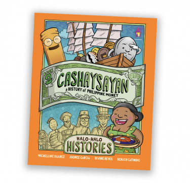 Halo-Halo Histories: Cashaysayan, A History of Philippine Money