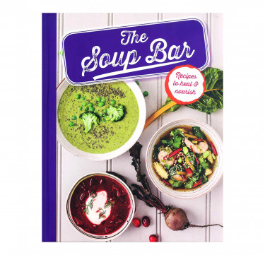 """""""The Soup Bar"""" Hardcover Cookbook"""