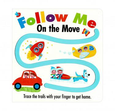 "Follow Me ""On the Move"" Board Book"
