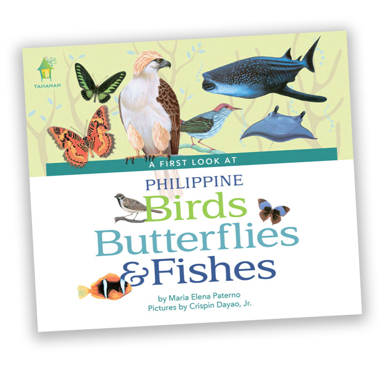 A First Look At Philippine Birds, Butterflies, Fishes (Board Book)