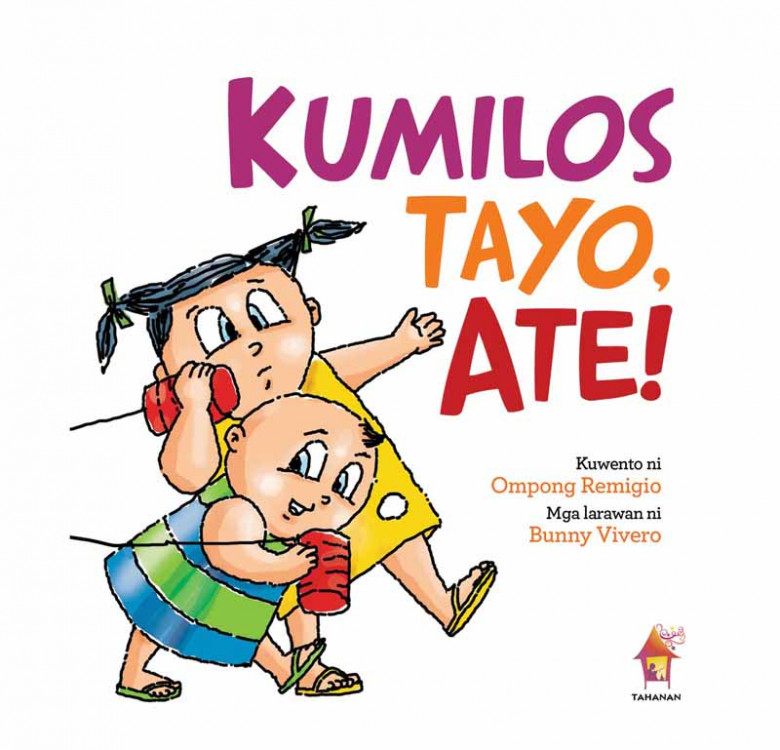 Kumilos Tayo, Ate! (Board Book)