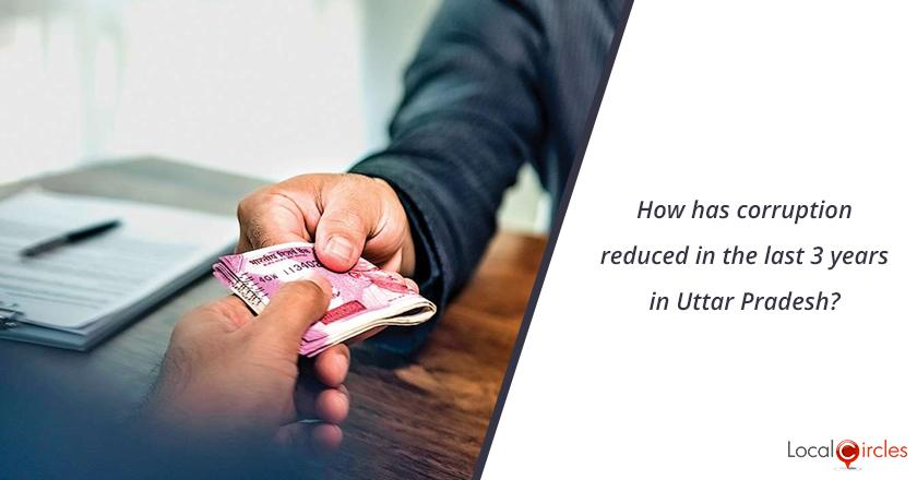 3 years of Uttar Pradesh Government: How has corruption reduced in the last 3 years in Uttar Pradesh?