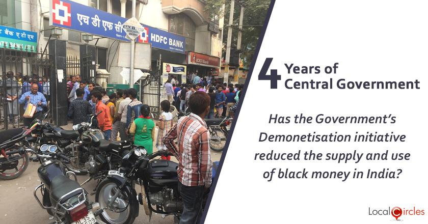 Evaluating 4 years of Central Government: Has the Government's Demonetisation initiative reduced the supply and use of black money in India?
