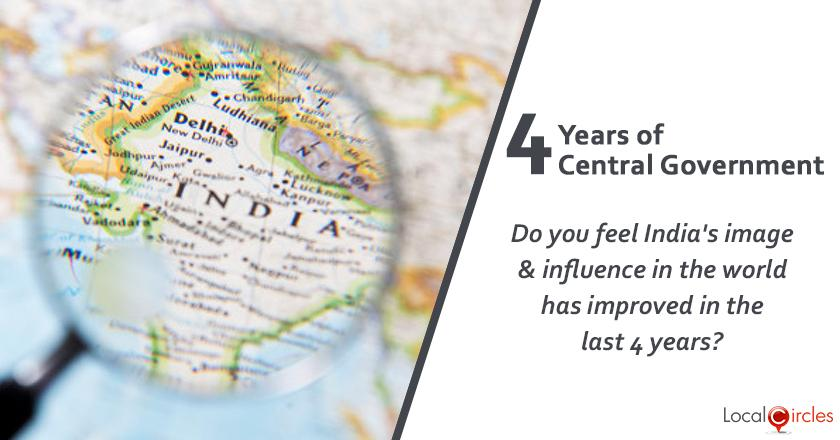 Evaluating 4 years of Central Government: Do you feel India's image and influence in the world has improved in the last 4 years?