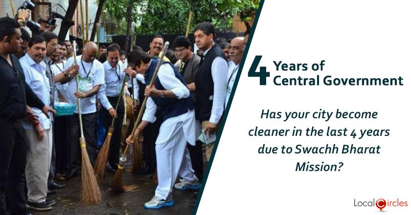 Evaluating 4 years of Central Government: Has your city become cleaner as a result of the Swachh Bharat Mission?