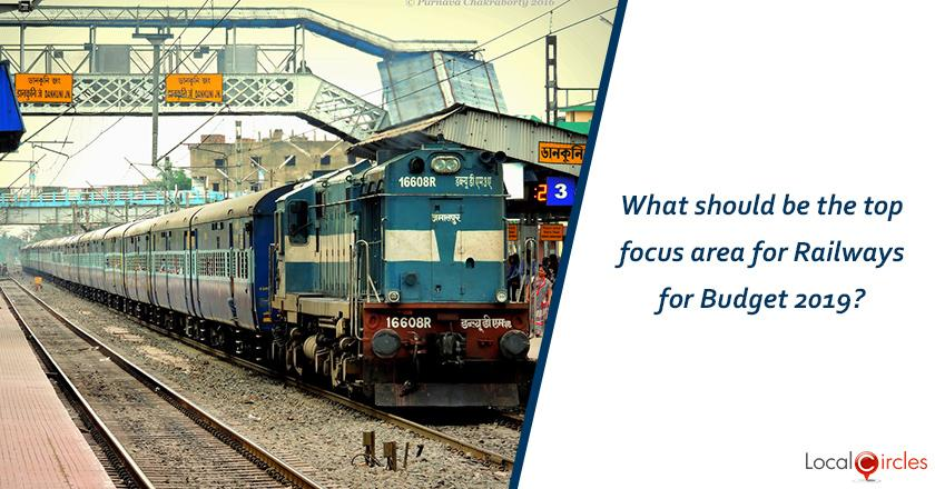 What should be the top focus area for Railways for Budget 2019?